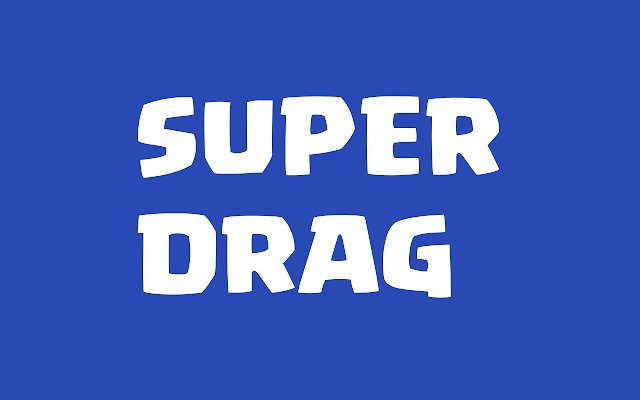 Super Drag 超级拖曳的使用截图[1]